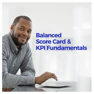 Balanced Score Card and Key Performance Indicators Fundamentals (on sale)